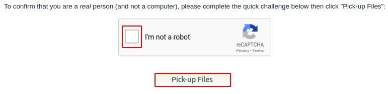 Check the reCAPTCHA and click pick-up files