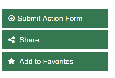 Picture showing the Submit Action Form, Share, and Add to Favorites buttons